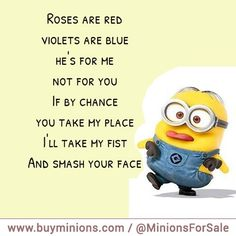 roses are red minion - Google Search