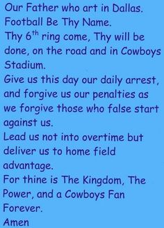 Dallas Cowboys Prayer..I am gonna hang this up in my room...and say it everyday~~