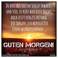 😄✌️ #Guten Morgen #Welt ☀️Guten Morgen Du da 😛 Good Morning everyone ☀️☕️👌 ich hab so'ne Gute Laune heut morgen,irgendwas ist hier im Busche 😛😁 egal habt alle einen schönen Tag 👍 #sun #sky #mittwoch #sprüche #you and #me #picoftheday #instalike #followme #lalaalala 😋💋