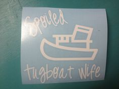 Tugboat Wife decals... Choose your design by SouthernTreasuresMS