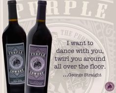 We wanna dance with you too, George! Dance With You, Wine Online, Wines, Make It Yourself, Purple, Bottle, Deco, Happy, Wall