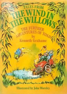 Further Adventures of Toad Kenneth Grahame Tales from Wind in the Willows used 3 Picture, Picture Books, Kenneth Grahame, Toad, Adventure, Dart Frogs, Adventure Game, Adventure Books