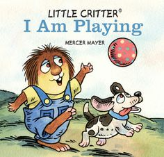 Little Critter® I Am Playing