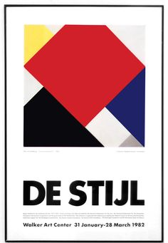 Poster from De Stijl: 1917-1931, Visions of Utopia; at the Walker Art Center in 1982 (image by Tommy Kronquist / Flickr)