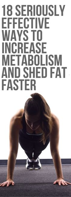 18 Seriously Effective Ways To Increase Metabolism and Shed Fat Faster - Vicky Is Now Fit