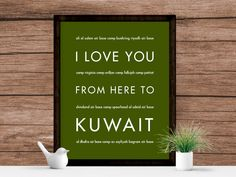 I Love You From Here To KUWAIT art print