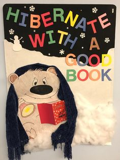 Hibernate with a good book library bulletin board displayYou can find Library book displays and more on our website.Hibernate with a good book library bulletin board display