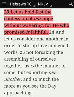 """""""Let us hold fast the confession of our hope without wavering, for He who promised is faithful. And let us consider one another in order to stir up love and good works, not forsaking the assembling of ourselves together, as is the manner of some, but exhorting one another, and so much the more as you see the Day approaching"""" (Hebrews 10:23-25 NKJV). #KWMinistries"""