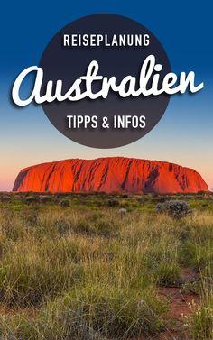 Die besten Tipps zur Planung einer Australien Reise. Alles was du wissen musst.