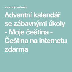Adventní kalendář se zábavnými úkoly - Moje čeština - Čeština na internetu zdarma