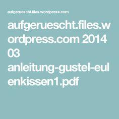 aufgeruescht.files.wordpress.com 2014 03 anleitung-gustel-eulenkissen1.pdf
