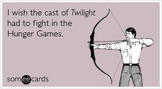 hahahahahah. they wouldn't last 5 minutes against Peeta and Katniss :)
