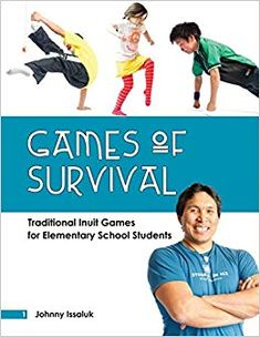 Games of Survival: Traditional Inuit Games for Elementary Students Gym Games For Kids, Pe Games, Game Of Survival, Survival Prepping, Survival Skills, Aboriginal Education, Native American Men, Teaching Social Studies, Outdoor Learning