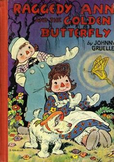 Raggedy Ann and the Golden Butterfly (1940) by Johnny Gruelle