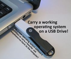 Make a Live USB to boot from a USB drive A Live USB will let you run an operating system off of a USB drive, so you can try a operating system without a partition, or carry a favorite one with you, or have an emergency backup in case your computer crashes
