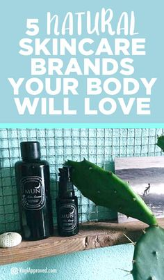 5 Natural Skincare Brands for a Healthy, Beautiful You