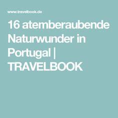 16 atemberaubende Naturwunder in Portugal | TRAVELBOOK