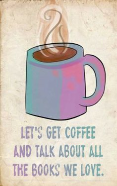 Or tea.  I'm good with either.