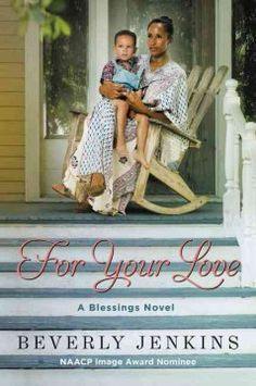 For your love / Beverly Jenkins. [07/15]