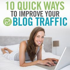 10 Quick Ways to Improve Your Blog Traffic - Mom Bloggers Club