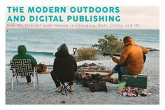 The Modern Outdoors and Digital Publishing #RANGEMag Issue Four