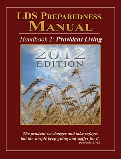 LDS preparedness manual - Over 500 pages free pdf download!