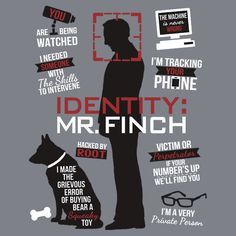 Person of Interest: Mr. Finch's character works precisely because he is a very private person with a certain amount of predictability...and then he totally throws a twist into your perception of him.