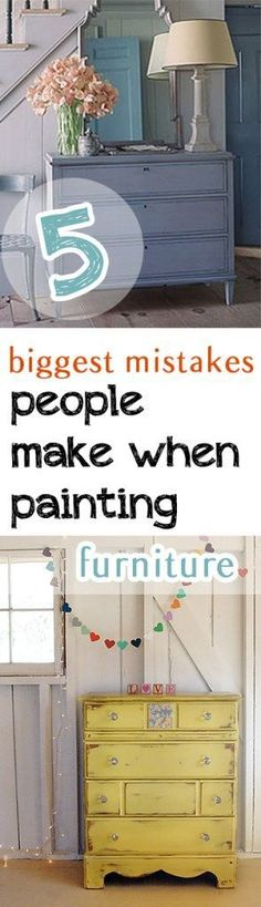 5 Biggest Mistakes People Make When Painting Furntiure