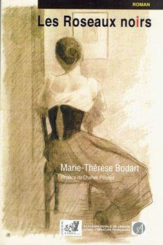 Les roseaux noirs : roman / Marie-Thérèse Bodart ; [préface de Charles Plisnier] - Bruxelles : Samsa, D.L. 2014