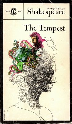 The Tempest by William Shakespeare. New American Library - Signet Classic Shakespeare Series. Numbered on spine - Cover illustration by Milton Glaser. Bob Dylan Poster, Golden Family, Milton Glaser, First Animation, Vintage Book Covers, Cool Books, Classic Literature, Sketchbook Inspiration, Art Google
