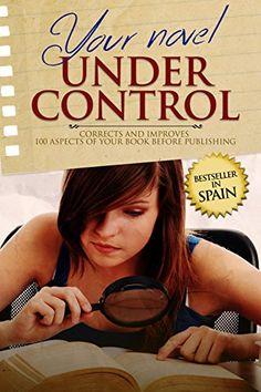 YOUR NOVEL UNDER CONTROL : Corrects and improves 100 aspe... https://smile.amazon.com/dp/B06XQ6B58V/ref=cm_sw_r_pi_dp_x_M6u4ybRNRTK3V  -- FREE 04/02/17.