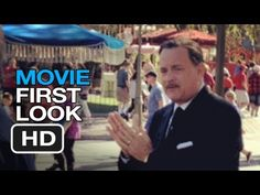 Saving Mr. Banks - Movie First Look (2013) Tom Hanks Walt Disney Movie HD - YouTube