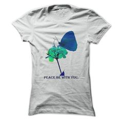 Peace Be With You Blue Butterfly T Shirts, Hoodies. Get it now ==► https://www.sunfrog.com/No-Category/Peace-Be-With-You-Blue-Butterfly.html?57074 $19