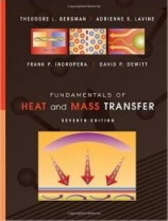 Fundamentals of Heat and Mass Transfer 7th Edition pdf download here ==> http://www.aazea.com/book/fundamentals-of-heat-and-mass-transfer-7th-edition/