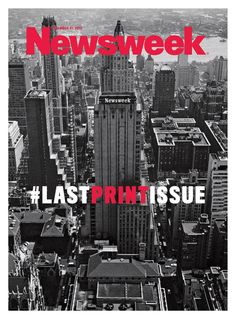 The final issue of Newsweek magazine will hit newsstands on Monday morning, but the publication debuted its last cover via Twitter on Sunday morning.