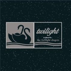 Twilight - as played by the Twilight Singers