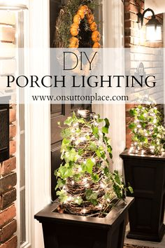 Easy DIY Porch Lighting ideas that anyone with an extension cord can do!