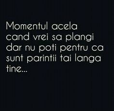 Momentul ala cand vrei sa plangi... Sad Quotes, Qoutes, Inspirational Quotes, Let Me Down, Totally Me, What I Need, Sad Love, Funny Pins, True Words