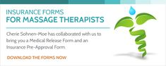 Medical Release Form and Insurance Pre-Approval Form for Massage Therapists
