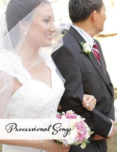Wedding Processional Bridal March Songs