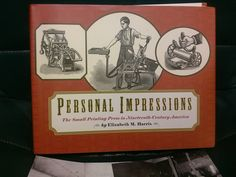 Personal Impressions: The Small Printing Press in Nineteenth-Century America Hardcover by Elizabeth M. Harris