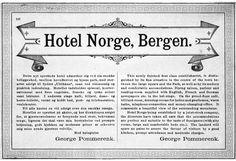«Smukt beliggende ved byens park» fant bergenserne sommeren 1885 det nye Hotel Norge. Her er en annonse fra den tiden. (Fra boken «Et lite stykke NORGES historie»).