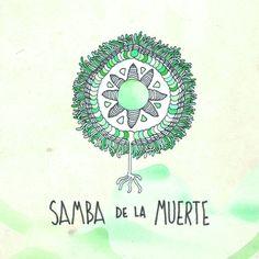 Samba De La Muerte - '4' EP
