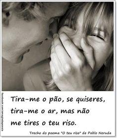Pablo Neruda, Elba, Powerful Words, Good Books, Motivation, Sugar, Happy, Poster, Couple Laughing