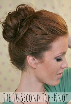 HAIR Hair 10 Second Top Knot Wedding Hair - Side Chignon by Parker Fitzgerald My Hairstyle, Pretty Hairstyles, Easy Hairstyles, Fringe Hairstyles, Wedding Hairstyles, School Hairstyles, Everyday Hairstyles, Lazy Girl Hairstyles, Bouffant Hairstyles