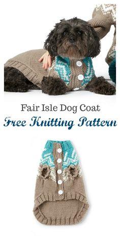 Fair Isle Dog Coat Free Knitting Pattern Source by awesomeknitpatterns Coat Knitted Dog Sweater Pattern, Dog Coat Pattern, Knit Dog Sweater, Dog Sweaters, Sweater Patterns, Knitting Patterns For Dogs, Dog Clothes Patterns, Free Knitting, Puppy Collars