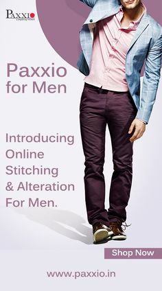 Now Paxxio for Men also. Enjoy the benefits of #OnlineStitching and #alteration at Paxxio Online Stitching House.  A huge latest collection of ethnic and formal wear awaits you. To shop now log on to www.paxxio.in  #onlinestitching #newstitching #onlineboutique #stitching #alteration #ethnicwear #suit  #menswear