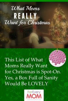 this list of what moms really want for christmas is spot on yes a box full of sanity would be lovely christmas gifts for momfamily