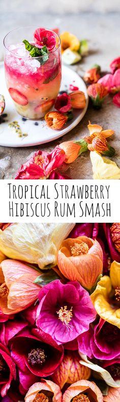 Tropical Strawberry Hibiscus Rum Smash | halfbakedharvest.com @hbharvest