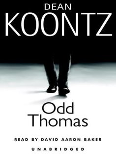 Odd Thomas (great series) ... by the extremely talented Dean Koontz